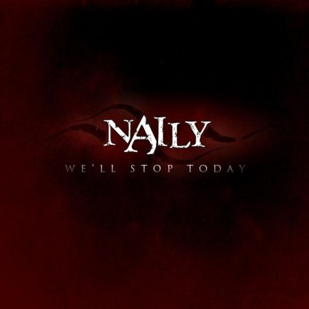Naily - We'll Stop Today [single] (2011)