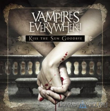 Vampires Everywhere! - Kiss The Sun Goodbye (Hot Topic Version) (2011)