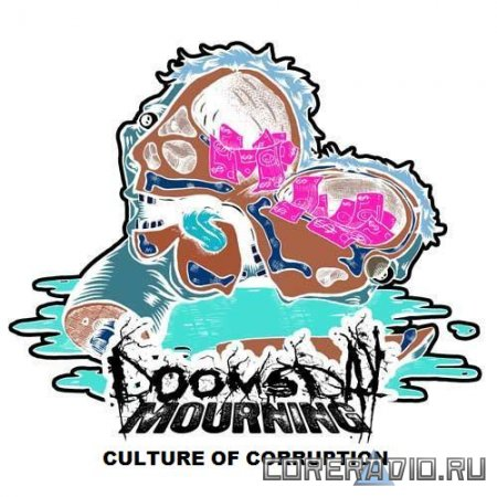 Doomsday Mourning - Culture of Corruption [EP] (2012)