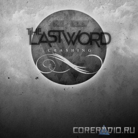 The Last Word - Crashing [EP] (2012)