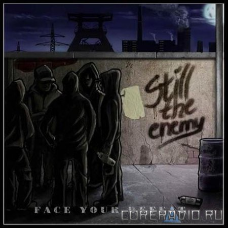 Still The Enemy - Face Your Defeat (2009)