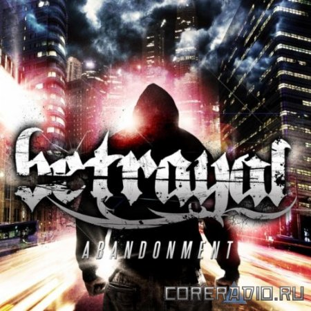Betrayal - Abandonment (2011)