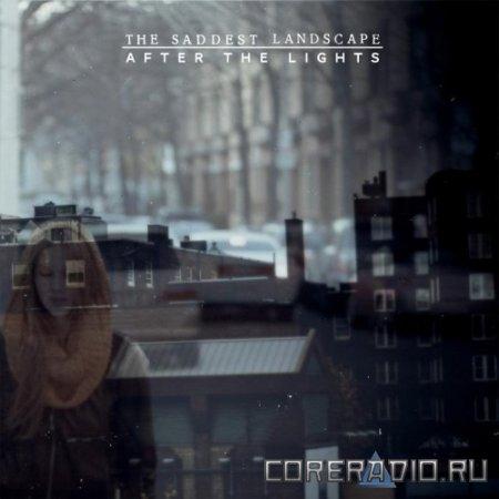 The Saddest Landscape - After The Lights (2012)