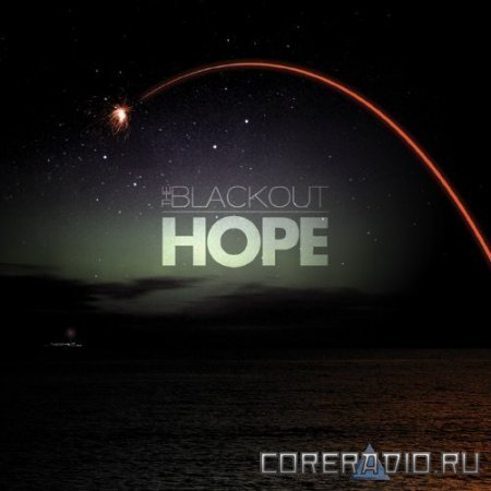 The Blackout - Hope (2011)