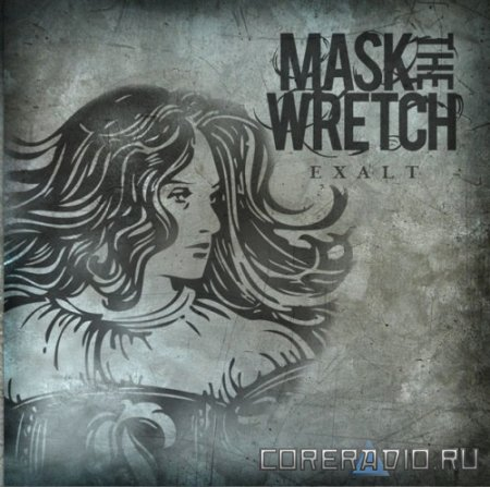 Mask The Wretch – Exalt (2010)
