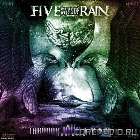 FIVE DAYS OF RAIN - THROUGH 1000 EYES (EP 2012)