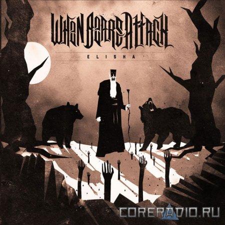 When Bears Attack - Elisha [EP] (2012)