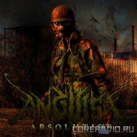 Anguish - Absolutist [EP] (2011)