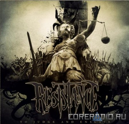 Resistance - To Judge and Enslave (2012)