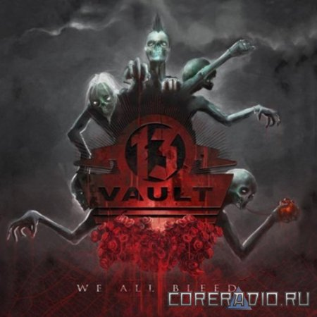 Vault13 - We All Bleed (2012)