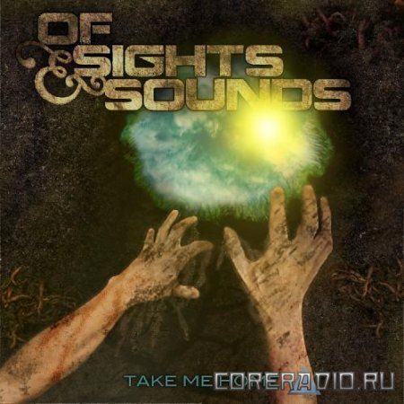 Of Sights & Sounds - Take Me Home [EP] (2011)