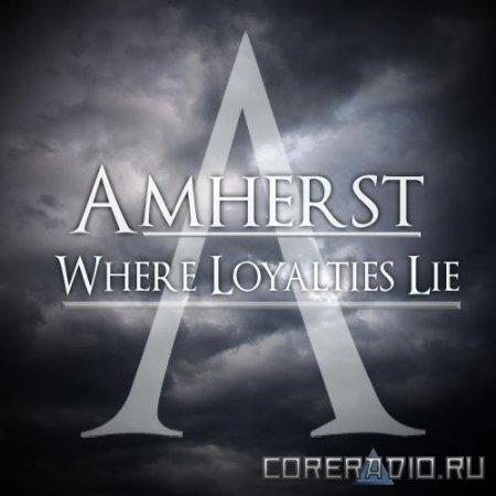 Amherst - Where Loyalties Lie (2012)