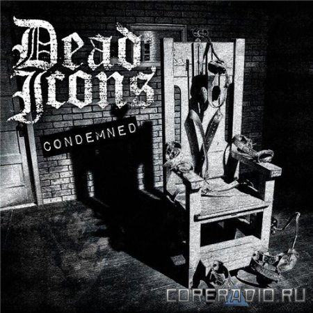 Dead Icons - Condemned (2012)