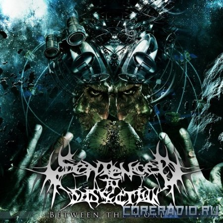 Sentenced To Dissection - Between The Worlds [EP] (2012)