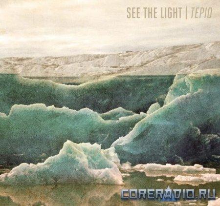 See The Light - Tepid (2012)