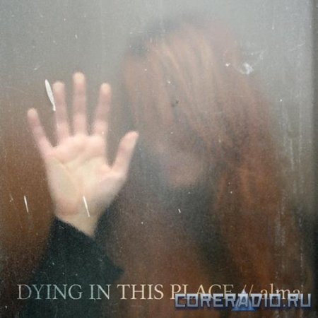 Dying In This Place  -  Demo