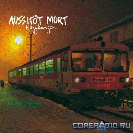 Aussitt Mort - Nagykanizsa (2012)
