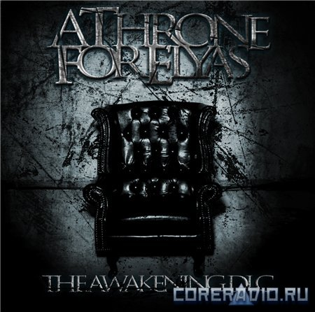 A Throne For Elyas - The Awakening [EP] (2012)