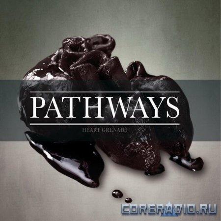 Pathways - Heart Grenade [EP] (2012)