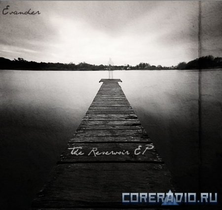 Evander - The Reservoir [EP] (2012)
