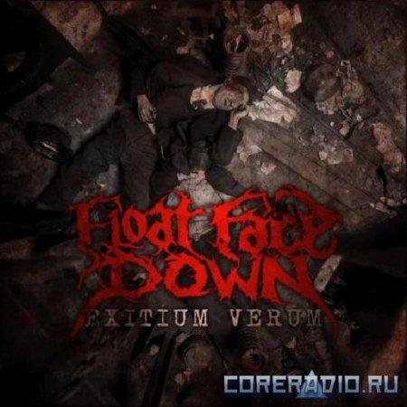 Float Face Down - Exitium Verum (2012)