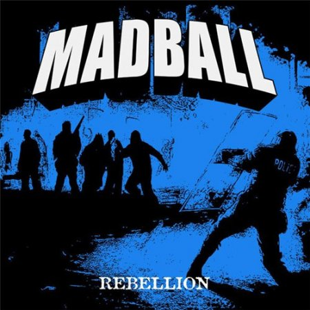 Madball - Rebellion [EP] (2012)