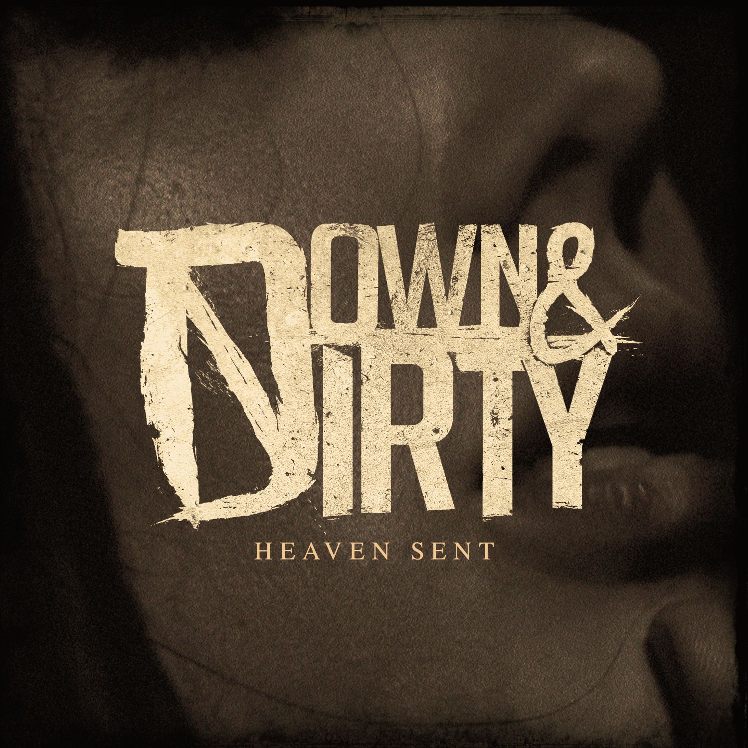Down & Dirty - Heaven Sent [single] (2017)