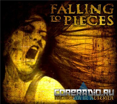Falling To Pieces - Memoria In Aeterna (2011)