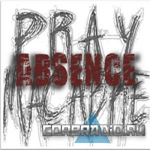 Pray Macabre - Absence [EP] (2011)