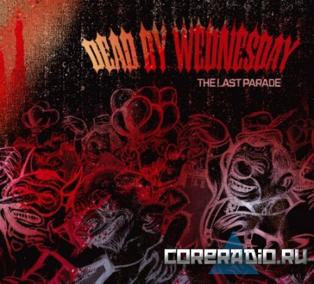 Dead by Wednesday - The Last Parade (2011)