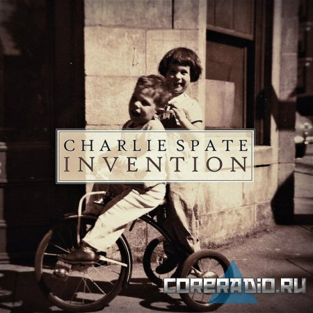 CHARLIE SPATE - INVENTION (2011)
