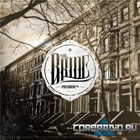 The Bride - President Rd (2011)