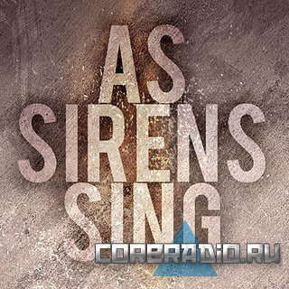 As Sirens Sing - Chariots [EP] (2011)