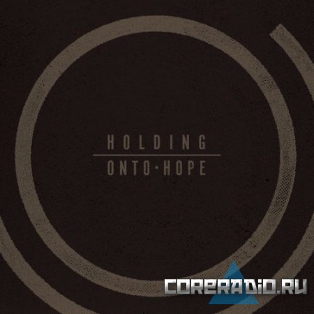 Holding Onto Hope - Holding Onto Hope (2011)