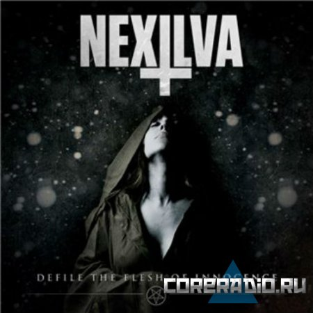 Nexilva - Defile The Flesh Of Innocence [EP] (2011)