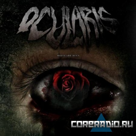 Ocularis - Roses are Dead [EP] (2011)