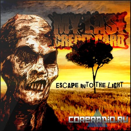 My Last Credit Card - Escape into the light [EP] (2011)