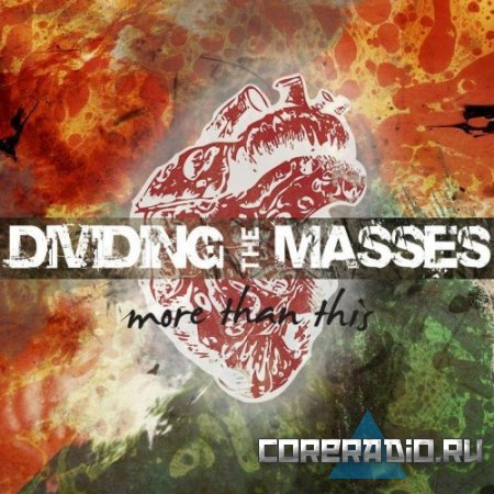 Dividing The Masses - More Than This [EP] (2011)