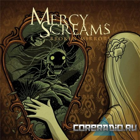 Mercy Screams - Broken Mirrors (2011)