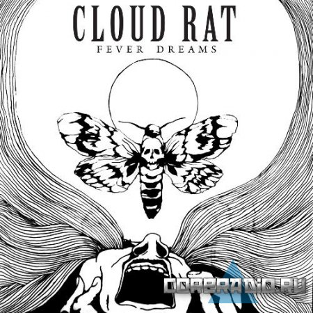 Cloud Rat - Fever Dreams (2011)
