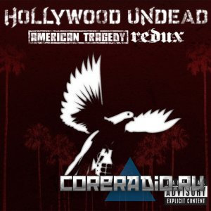 Hollywood Undead - American Tragedy. Redux (2011)