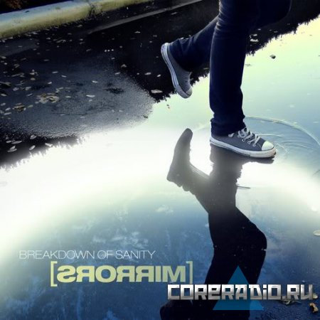 Breakdown of Sanity - Mirrors‎ (2011)