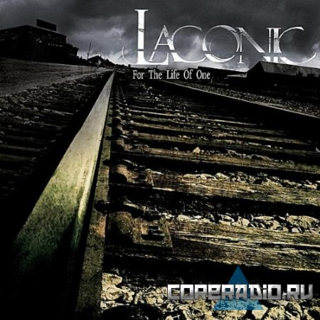 Laconic - For The Life of One [EP] (2011)
