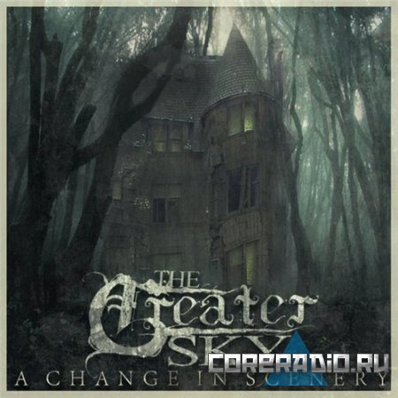 The Greater Sky - A Change In Scenery (2011)