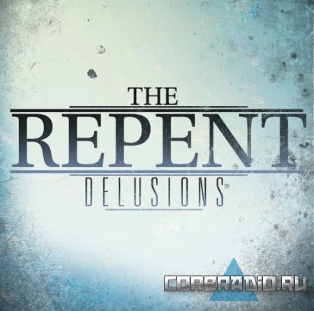 The Repent - Delusions [EP] (2011)