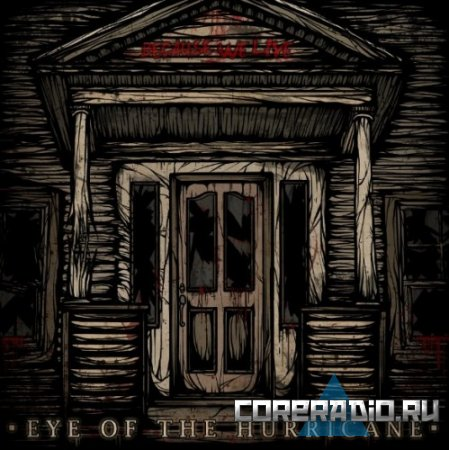 Eye Of The Hurricane - Because We live [EP] (2011)