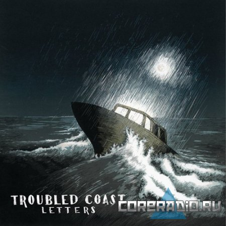 Troubled Coast - Letters (2011)