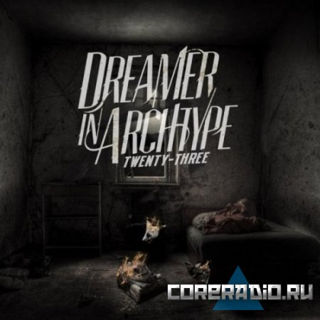 DREAMER IN ARCHTYPE - TWENTY THREE (EP) (2011)
