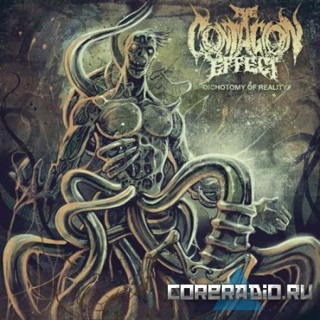 The Contagion Effect - Dichotomy Of Reality [EP] (2011)