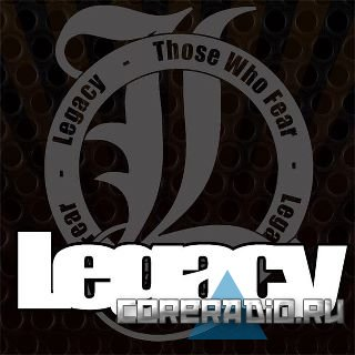 Those Who Fear - Legacy [EP] (2011)